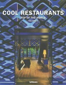 Cool restaurants. Top of the world. Ediz. inglese, tedesca e francese. Vol. 2 - copertina