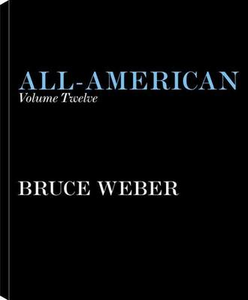 Libro All-American volume twelve. A book of lessons Bruce Weber