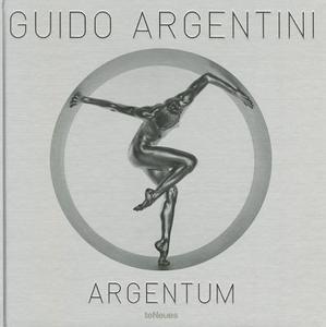 Libro Guido Argentini. Argentum. Ediz. inglese
