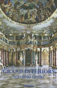 Grand interiors. Ediz. multilingue - Massimo Listri - copertina