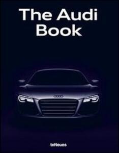 The Audi book. Ediz. inglese, tedesca e cinese - copertina