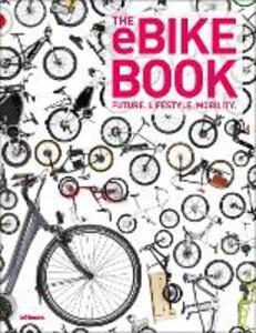 The eBike book. Ediz. inglese, tedesca e francese - copertina
