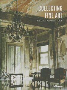 Libro Collecting fine art. The Lumas Portfolio. Ediz. inglese, francese, tedesca. Vol. 3