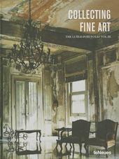 Collecting fine art. The Lumas Portfolio. Ediz. inglese, francese, tedesca. Vol. 3