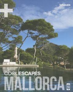 Cool escapes Mallorca. Ediz. inglese e tedesca