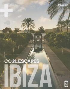 Cool escapes Ibiza. Ediz. inglese e tedesca