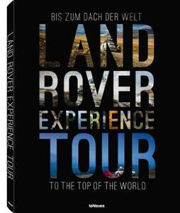 Land Rover experience tour. Ediz. tedesca e inglese - Dag Rogge,Roland Löwisch - copertina