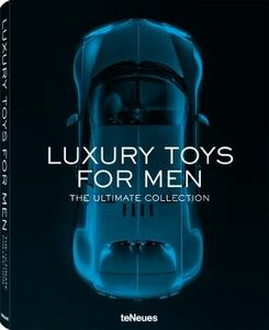 Foto Cover di Luxory toys for men. The ultimate collection. Ediz. multilingue, Libro di  edito da TeNeues
