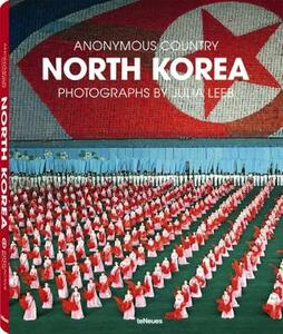 North Korea. Ediz. inglese, tedesca e francese - Julia Leeb - copertina