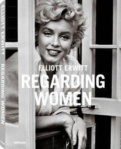 Foto Cover di Regarding women. Ediz. multilingue, Libro di Elliott Erwitt, edito da TeNeues