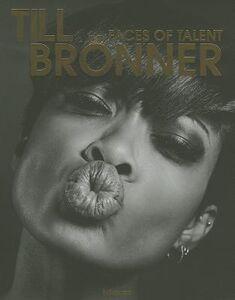 Libro Till Bronner. Faces of talent. Ediz. inglese e tedesca
