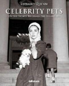 Foto Cover di Celebrity pets. On the French riviera in the 50s and 60s. Ediz. inglese, tedesca e francese, Libro di Edward Quinn, edito da TeNeues
