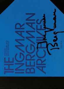 Libro The Ingmar Bergman Archives. Con DVD Paul Duncan , Bengt Wanselius