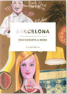 Foto Cover di Barcelona restaurants & more. Ediz. italiana, spagnola e portoghese, Libro di  edito da Taschen