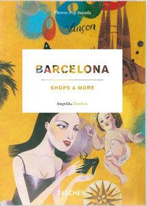 Foto Cover di Barcelona shops & more. Ediz. italiana, spagnola e portoghese, Libro di  edito da Taschen