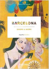 Barcelona shops & more. Ediz. italiana, spagnola e portoghese
