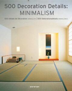 Foto Cover di Minimalismo. 500 dettagli d'arredo minimalista. Ediz. italiana, spagnola e portoghese, Libro di  edito da Taschen