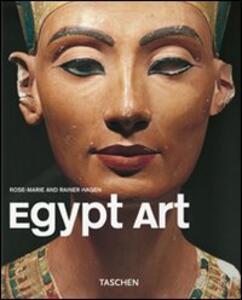 Arte egiziana. Ediz. illustrata - Rose-Marie Hagen,Rainer Hagen - copertina