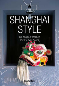 Style Shangai. Ediz. multilingue - Daisann McLane - copertina