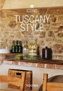 Foto Cover di Tuscany style. Ediz. italiana, spagnola e portoghese, Libro di Angelika Taschen, edito da Taschen