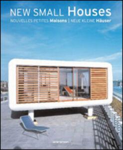 Foto Cover di Nuove piccole case. Ediz. italiana, spagnola e portoghese, Libro di  edito da Taschen