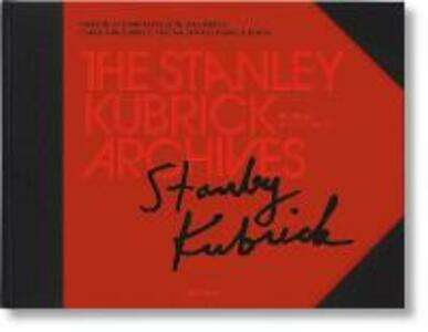 The Stanley Kubrick Archives - cover