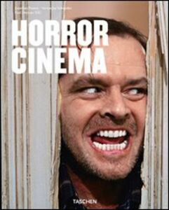 Foto Cover di Horror cinema, Libro di Jonathan Penner,Steven J. Schneider, edito da Taschen