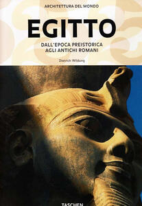 Egitto. Dall'epoca preistorica agli antichi romani