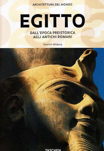 Libro Egitto. Dall'epoca preistorica agli antichi romani Dietrich Wildung