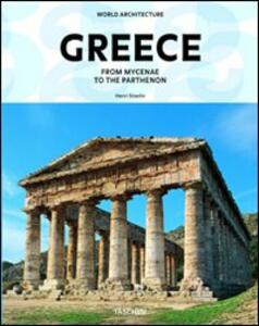 Greece. From Mycenae to the Parthenon. Ediz. italiana