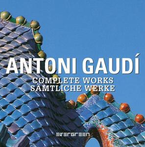 Antoni Gaudí. Complete works. Ediz. italiana e russa - copertina