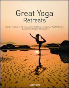 Foto Cover di Great yoga retreats. Ediz. italiana, spagnola e portoghese, Libro di Kristin Rubesamen, edito da Taschen