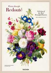 Redouté. Choix des plus belles fleurs. Ediz. italiana, spagnola e portoghese - Pierre-Joseph Redouté,Werner Dressendörfer,H. Walter Lack - copertina