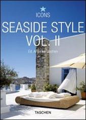 Seaside Style. Ediz. italiana, spagnola e portoghese. Vol. 2