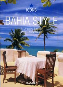 Bahia style. Ediz. italiana, spagnola e portoghese - copertina