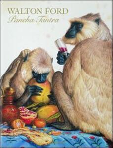 Walton Ford. Pancha Tantra. Ediz. italiana, spagnola e portoghese - Bill Buford - copertina