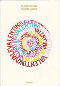Foto Cover di Valentino, Libro di Matt Tyrnauer,Suzy Mankes, edito da Taschen