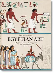 Émile Prisse D'Avennes. Egyptian art. Ediz. inglese, francese e tedesca