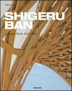 Shigeru Ban. Complete Works 1985-2010. Ediz. italiana, spagnola e portoghese