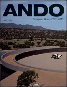 Libro Ando. Complete works. Ediz. italiana, spagnola e portoghese Philip Jodidio