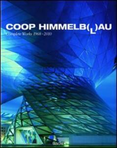 Coop Himmelb(l)au. Ediz. inglese, francese e tedesca