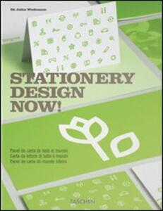 Stationery design now! Ediz. italiana, spagnola e portoghese