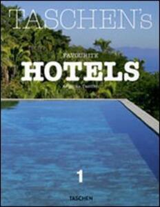 Taschen's favourite hotels. Ediz. italiana, spagnola e portoghese. Vol. 1 - Christiane Reiter - copertina