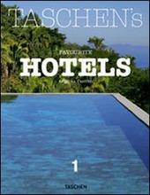 Taschen's favourite hotels. Ediz. italiana, spagnola e portoghese. Vol. 1