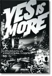 Foto Cover di Yes is more, Libro di Bjarke Ingels, edito da Taschen