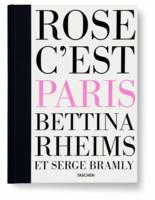 Rose c'est Paris. Ediz. inglese, francese e tedesca. Con DVD