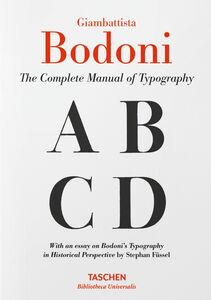 Foto Cover di Giambattista Bodoni. Il manuale tipografico completo, Libro di Stephan Füssel, edito da Taschen 0