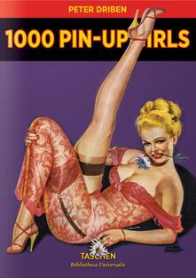 Mercatinidinataletorino.it 1000 Pin-up Girls. Ediz. francese, inglese e tedesca Image
