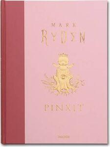 Libro Pinxit. Ediz. multilingue Mark Ryden