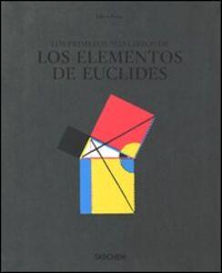 Libro Six books of Euclid. Ediz. italiana, spagnola e portoghese Werner Oeschlin